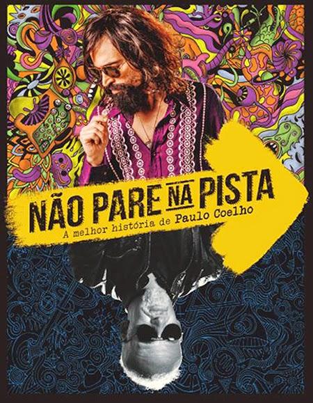 Não Pare na Pista: A Melhor História de Paulo Coelho – Nacional (2014)