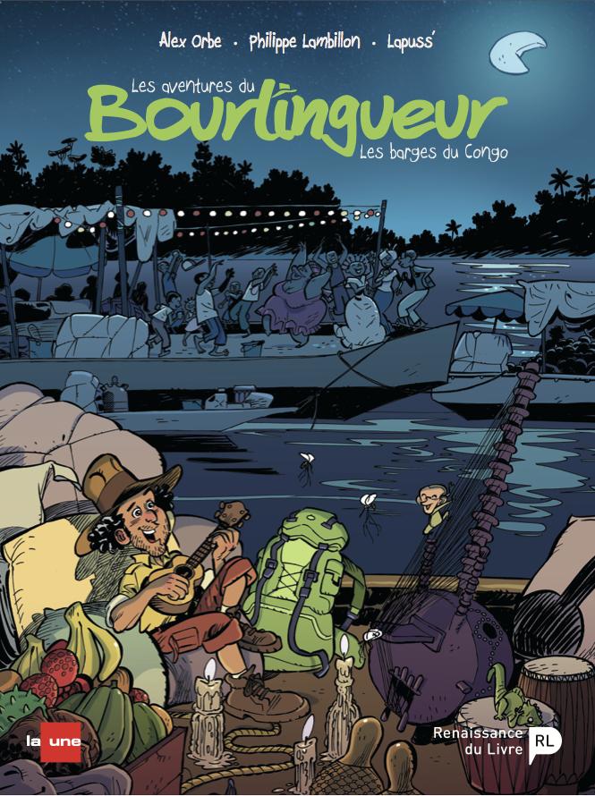 La bourlingueur 2. Les barges du Congo