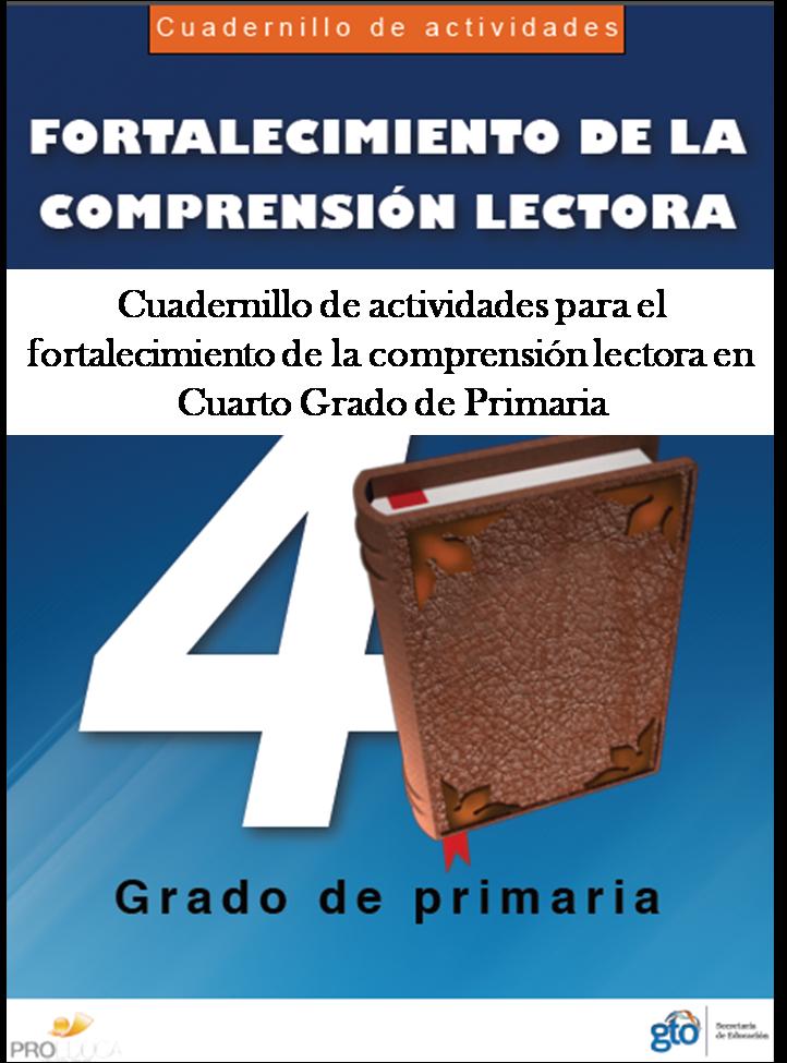 Cuadernillo de actividades para el fortalecimiento de la comprensión lectora para Cuarto Grado