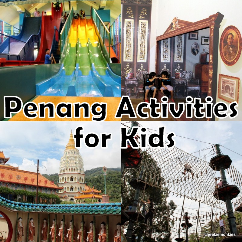 Kids-friendly Penang