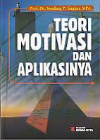toko buku rahma: buku TEORI MOTIVASI DAN APLIKASINYA, pengarang sondang p. siagian, penerbit rineka cipta