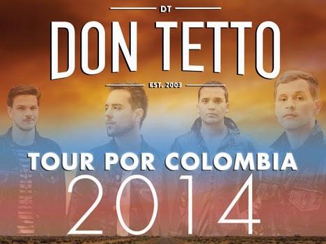Don Tetto Tour por Colombia 2014