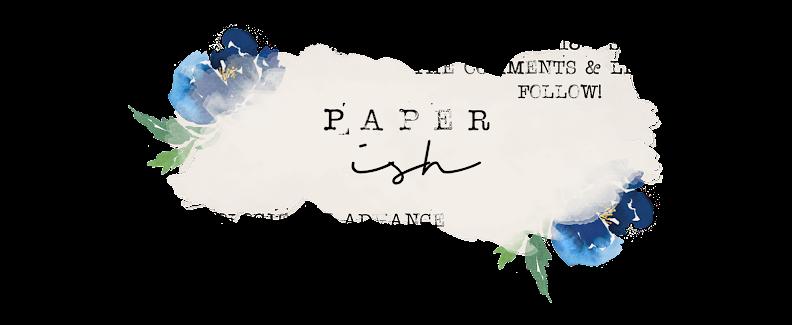 Paper-ish