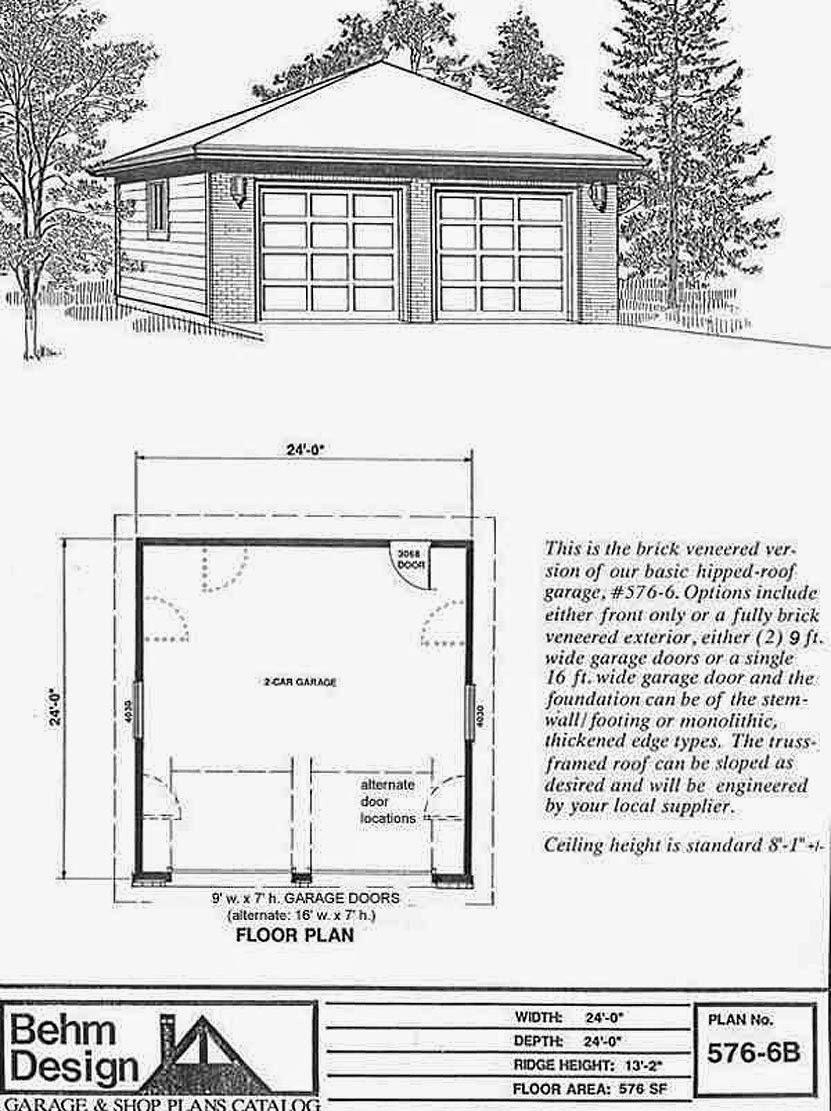 garage plans blog behm design garage plan examples plan 576 plan 576 6b brick front hipped roof 2 car garage 24 x 24