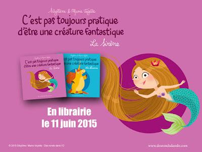 La Sirène de Sibylline et Marie Voyelle : + d'infos (auteures, extrait, vidéo)