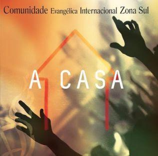 Comunidade Internacional da Zona Sul  - A Casa - 2011