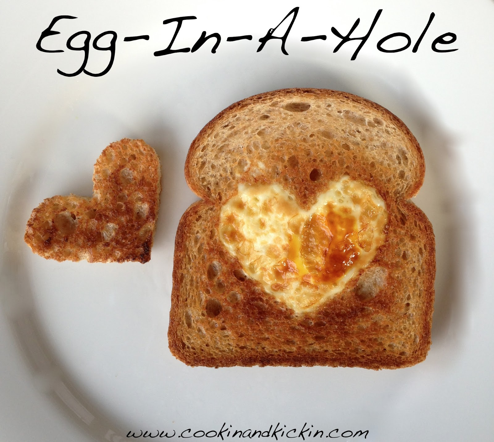 Egg-In-A-Hole | Cookin' And Kickin'