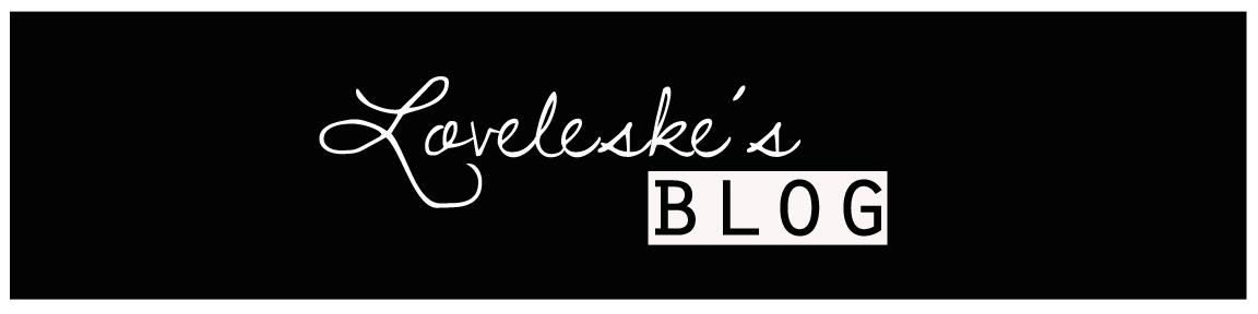 Loveleske's Blog