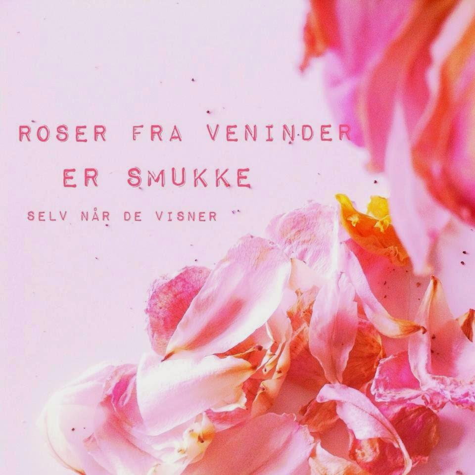 Roser fra veninder