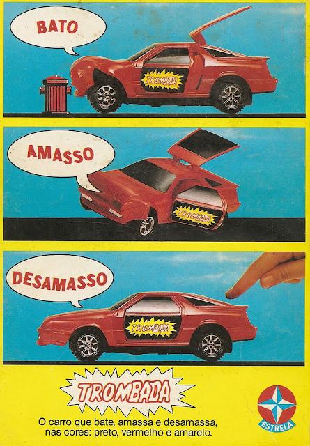 Propaganda do brinquedo Trombada, lançado pela Estrela em 1987: amassos propositais no carro de brinquedo
