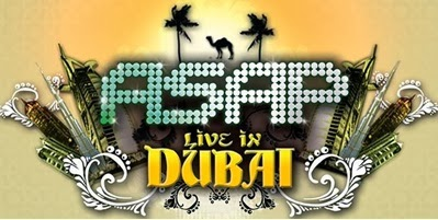 ASAP Live in Dubai (Part 1) Airs February 2