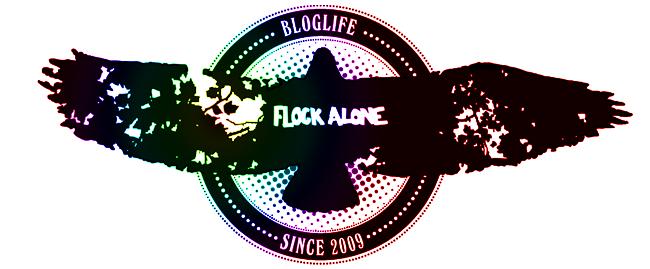 flockalone forever guys!