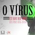 """O Vírus - """"Eu Sou Hip Hop"""" Feat. Dj Paulinho (Ca.Ge.Be.), Preto Win & Dircy (Vítima Fatal) (Download Track 2013)"""