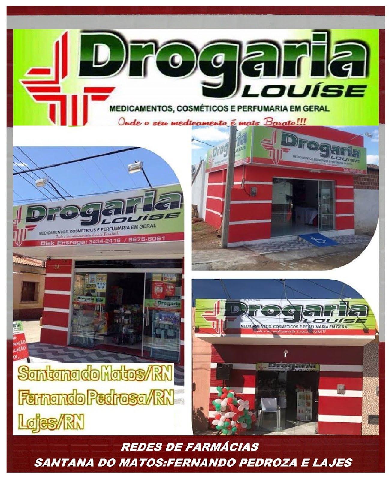 REDE DE FARMÁCIAS DROGARIAS LOUISE