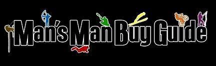 Man's Man Buy Guide