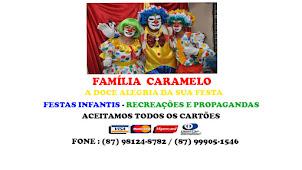 FAMÍLIA CARAMELO - PALHAÇO CARAMELO - PALHAÇA LILICA - PALHAÇO BOMBOM