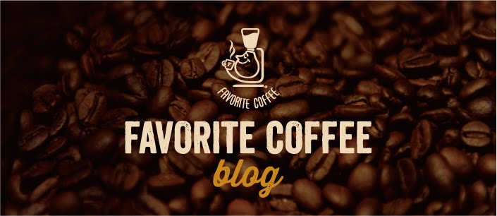 FAVORITE  COFFEE  BLOG.