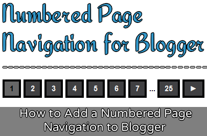 Add Numbered Page Navigation Widget to Blogger
