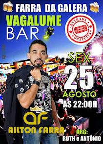 Ailton Farra neste dia 25 de Agosto no Vagalume Bar em Campo Grande