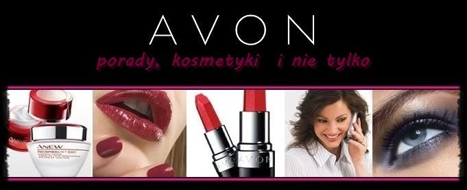 AVON- kosmetyki, porady i nie tylko