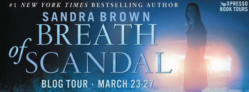 http://xpressobooktours.com/2015/01/16/tour-sign-up-breath-of-scandal-by-sandra-brown/