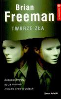 "Brian Freeman - ""Twarze zła"""