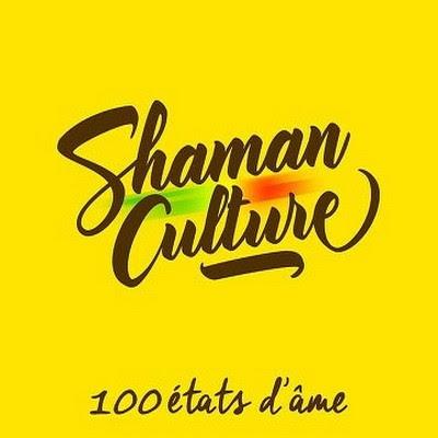 Shaman Culture - 100 Etats D'ame (2015)