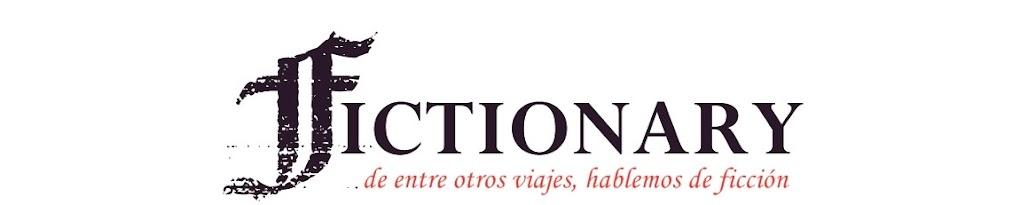 ~Fictionary~ Hablemos de ficción
