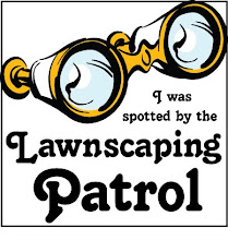 I was Spotted by the Lawnscaping Patrol