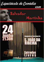 Espectáculo de Salvador Martinha