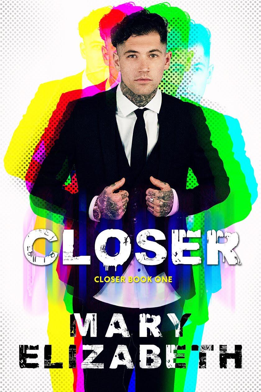 Closer (Closer #1)