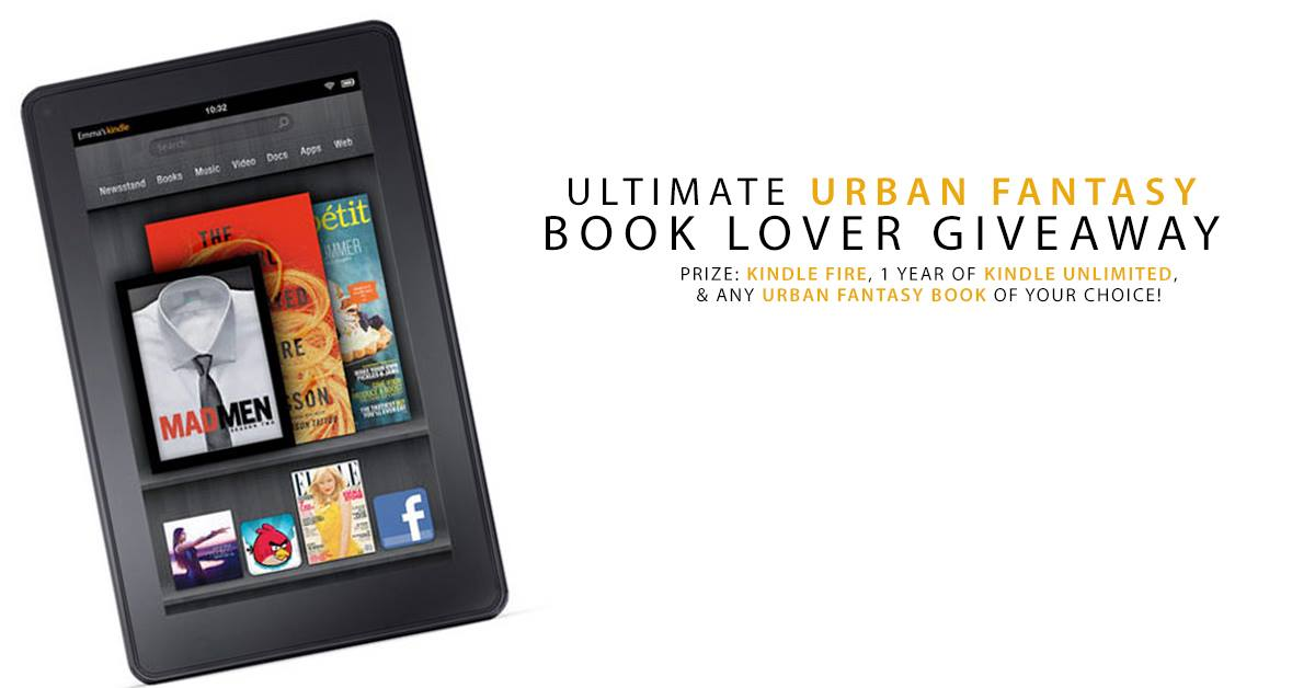 #Giveaway Win A Kindle Fire, 1 Year of KU and Any Urban Fantasy novel you want!