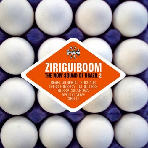 Ziriguiboom: The Now Sound Of Brazil Vol.2  2014