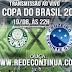 PALMEIRAS x CRUZEIRO - COPA DO BRASIL - 22hs - 19/08/15