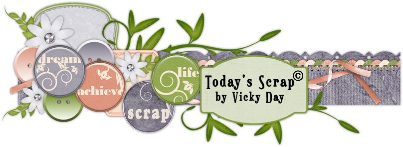 Today&#39;s Scrap by Vicky Day
