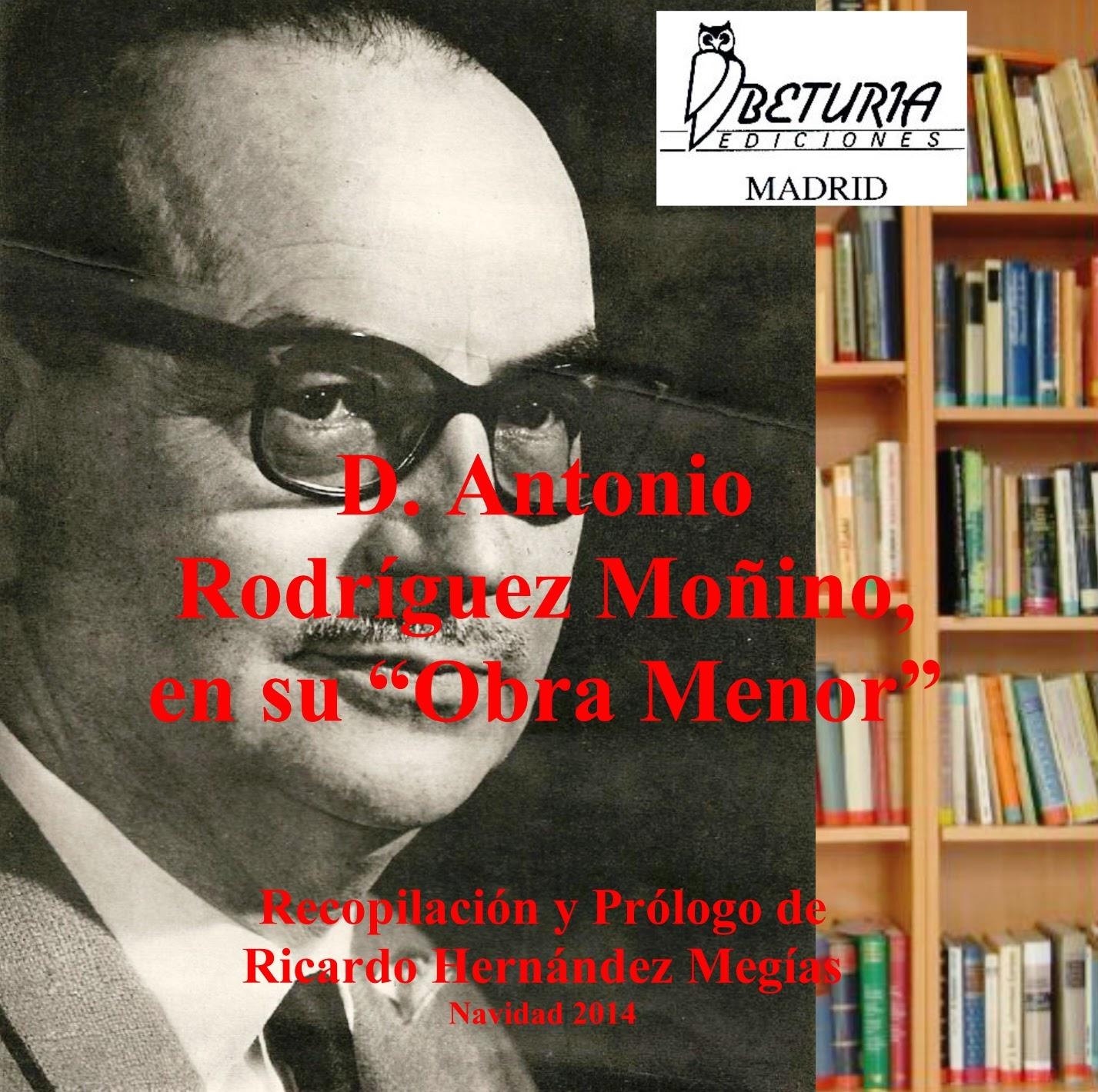 """D. Antonio Rodriguez Moñino, en su """"Obra Menor"""""""