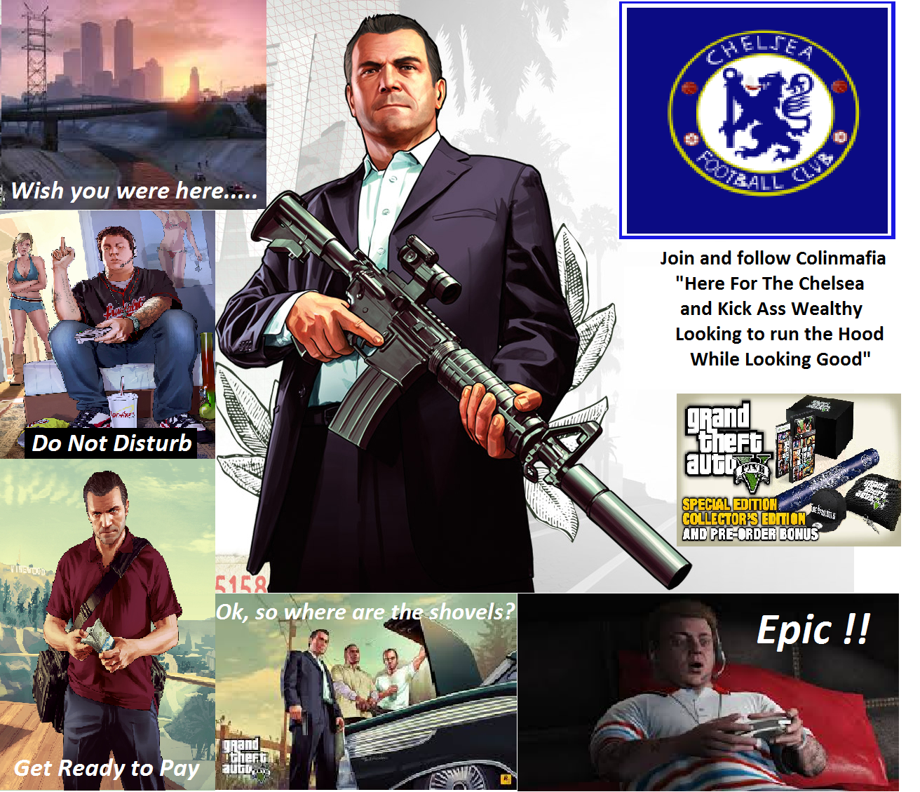 The Chelsea Boys on GTA V