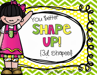 http://www.teacherspayteachers.com/Product/You-Better-Shape-Up-3D-Shapes-1005348