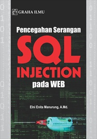 Pencegahan Serangan SQL Injection pada WEB