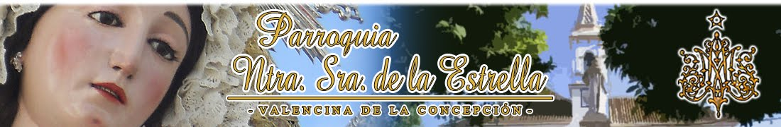 Parroquia Ntra. Sra. de la Estrella - Valencina de la Concepción (Sevilla)