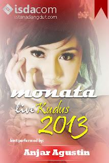 cover album, anjar agustin, monata, monata live kudus 2013, tag mp3, cover mp3, foto