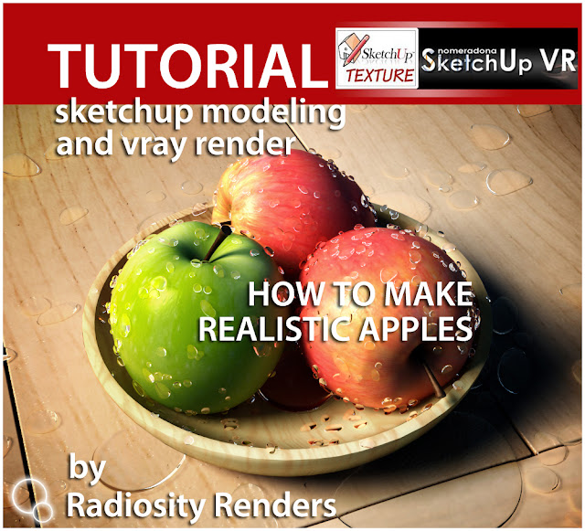 tutorial vray for sketchup how to make realistic apples