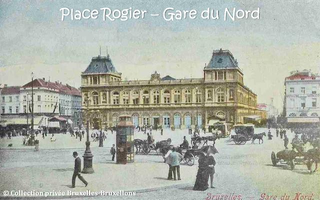 Place Rogier & Gare du Nord - Fin du 19ème siècle - Bruxelles-Bruxellons