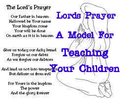 The Lords Prayer A Model For Teaching Your Child
