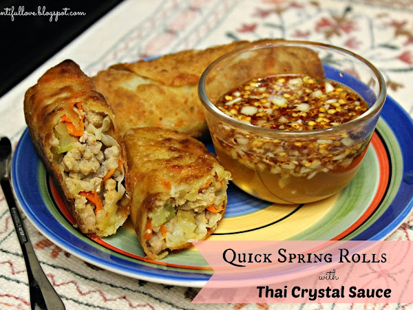 Quick Spring Rolls with Thai Crystal Sauce