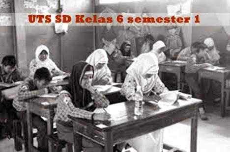 UTS SD Kelas 6 semester 1