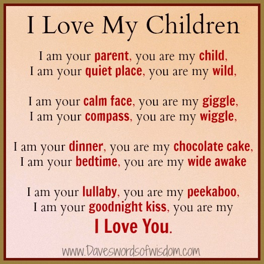 Kids Love Quotes : Daveswordsofwisdom.com: I Love my Children