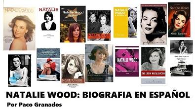 NATALIE WOOD: BIOGRAFIA EN ESPAÑOL