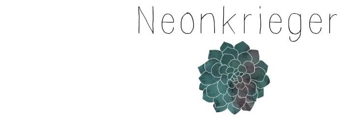 <center> Neonkrieger </center>