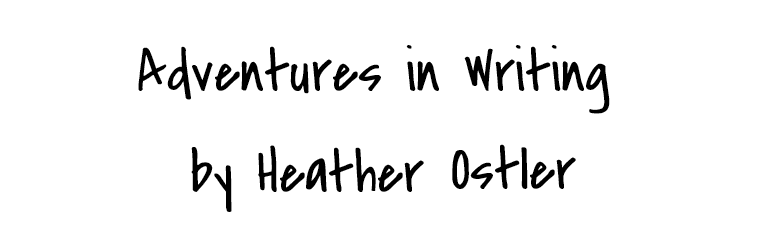 Adventures in Writing by Heather Ostler